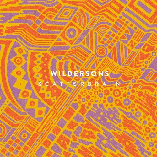 Scatterbrain by Wilder Sons