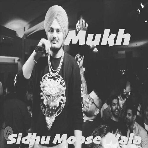 Mukh de Sidhu Moose Wala