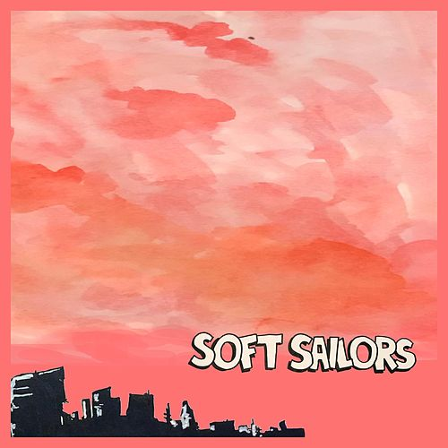 No Side to Fall In by Soft Sailors