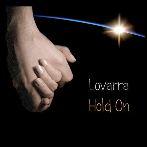 Hold On de Lovarra