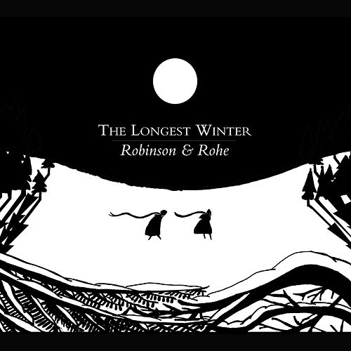 The Longest Winter by Robinson