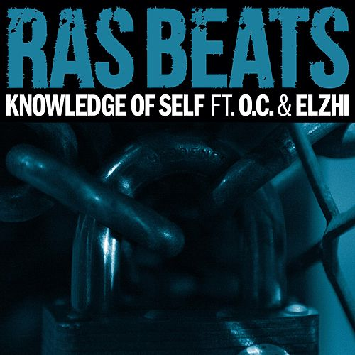 Knowledge of Self (feat. O.C. & Elzhi) by Ras Beats