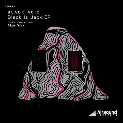 Black Is Jack EP by Black Acid