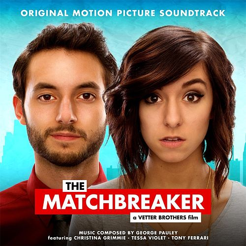 The Matchbreaker (Original Motion Picture Soundtrack) by Various Artists