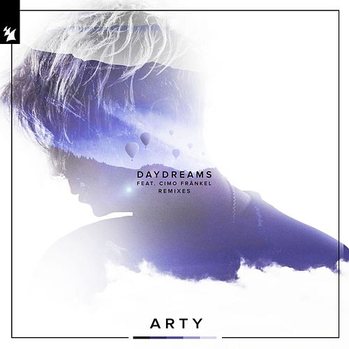 Daydreams (Remixes) by Arty