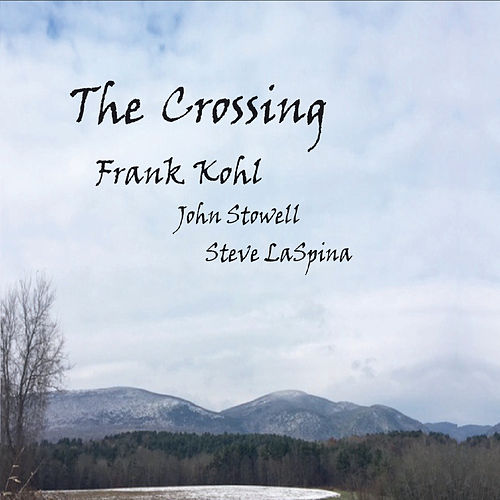 The Crossing by Frank Kohl