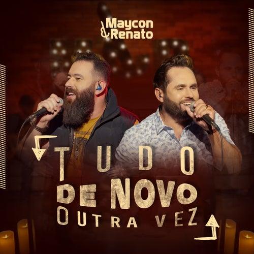 Tudo de Novo Outra Vez von Maycon & Renato