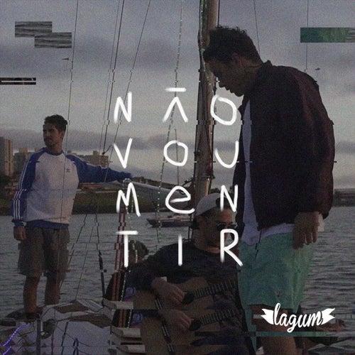Não Vou Mentir by Lagum