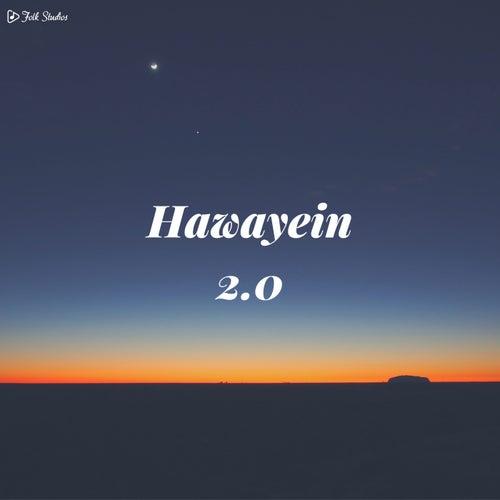 Hawayein 2.0 von Folk Studios