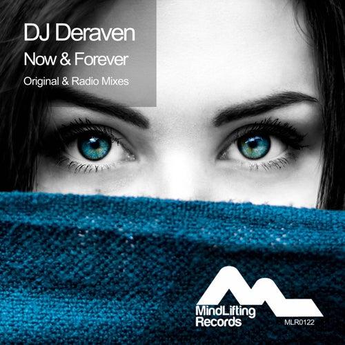 Now & Forever de DJ Deraven