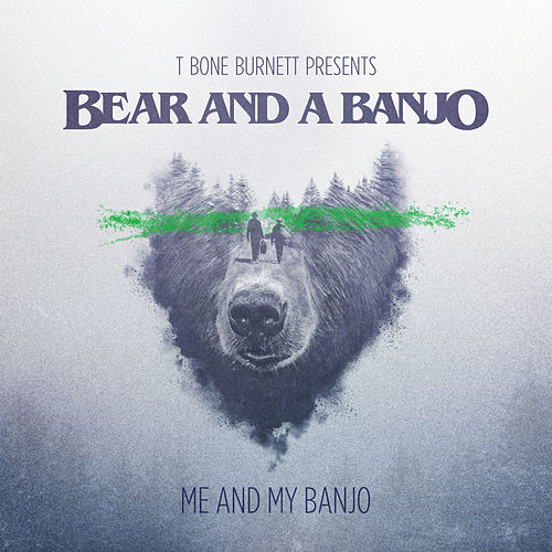 Me and My Banjo by Bear and a Banjo