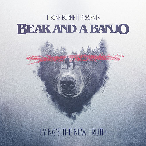 Lying's the New Truth de Bear and a Banjo