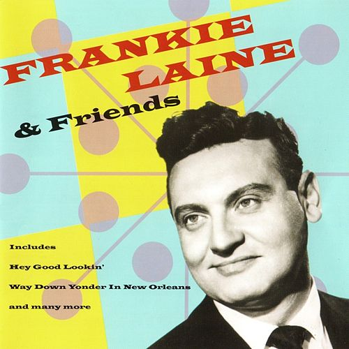 Frankie Laine And Friends by Frankie Laine