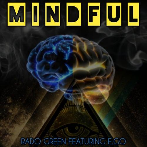 Mindful by Rado Green