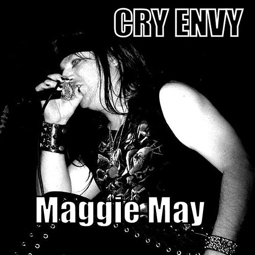 Maggie May by Cry Envy
