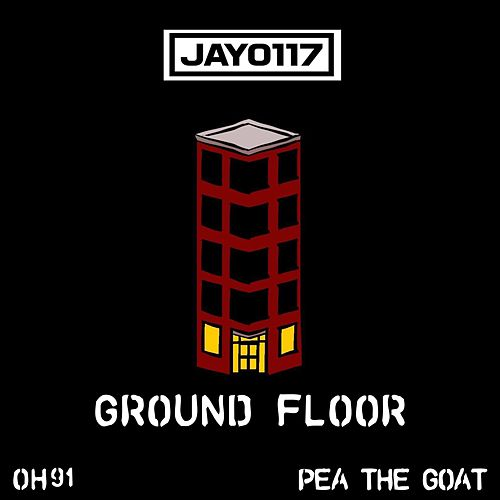 Ground Floor By Pea The Goat Jay0117