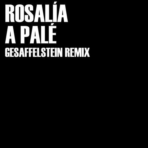 A Palé (Gesaffelstein Remix) de Gesaffelstein