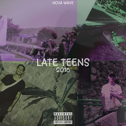 Late Teens de Nova Wave