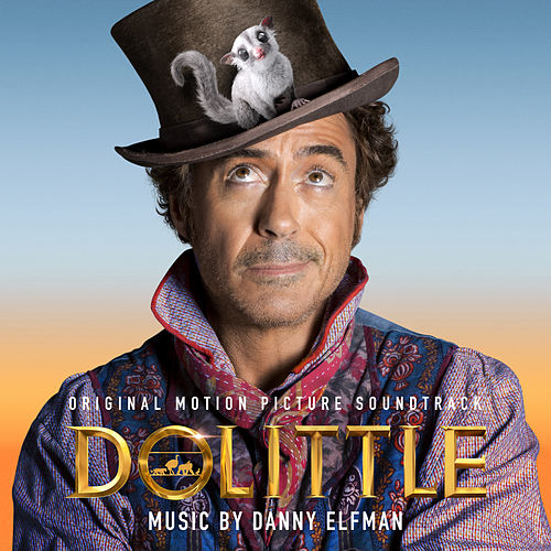 Dolittle (Original Motion Picture Soundtrack) von Danny Elfman