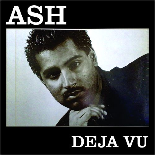 Ash - Deja Vu von Ash