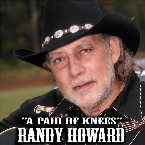 A Pair of Knees de Randy Howard