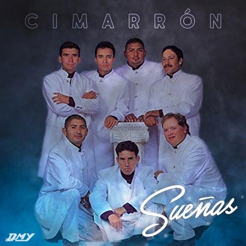 Sueñas by Cimarron