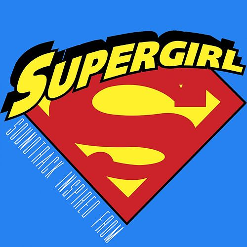 Soundtrack Inspired from Supergirl de Fandom