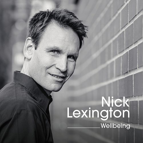 Wellbeing by Nick Lexington