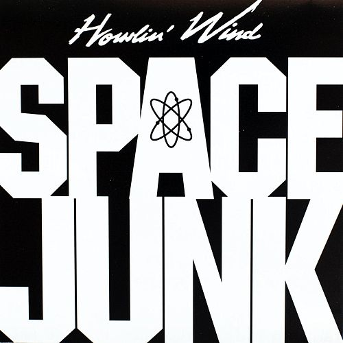 Space Junk de Howlin' Wind