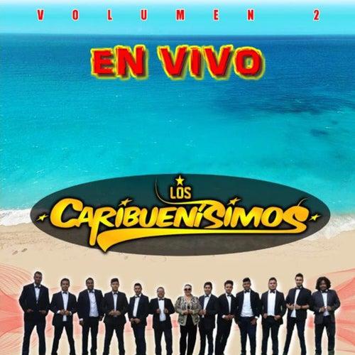Los Caribuenísimos, Vol. 2 (En Vivo) by Los Caribuenísimos