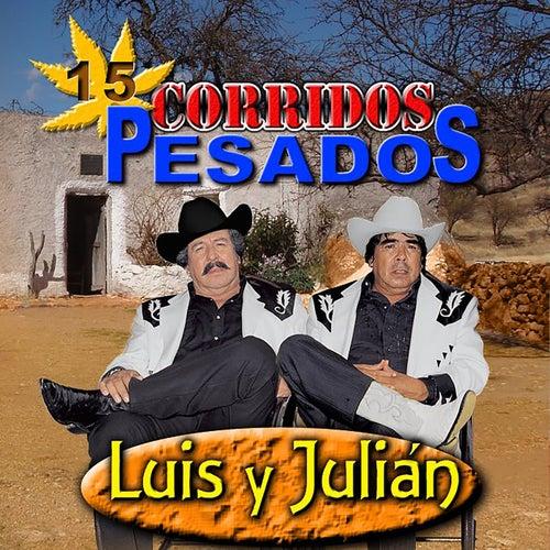 Corridos Pesados by Luis Y Julian