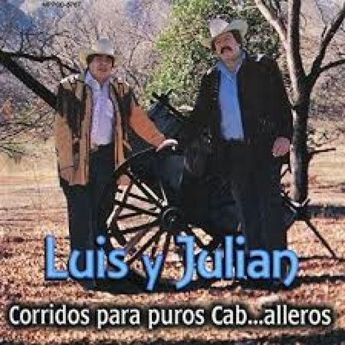 Corridos Para Puros Caballeros by Luis Y Julian