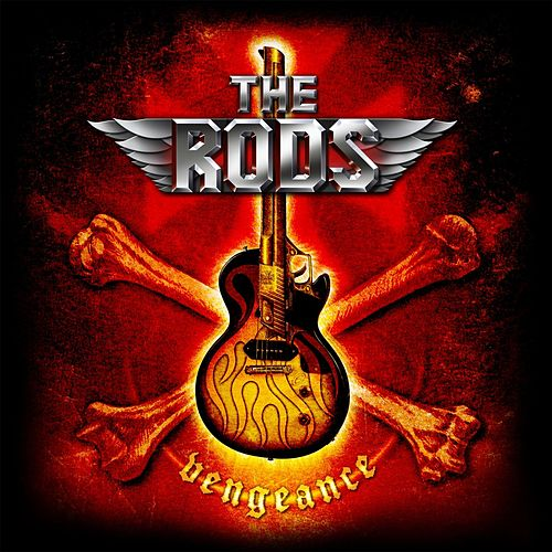Vengeance by The Rods