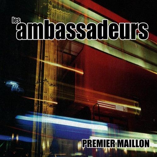 Premier Maillon by Les Ambassadeurs