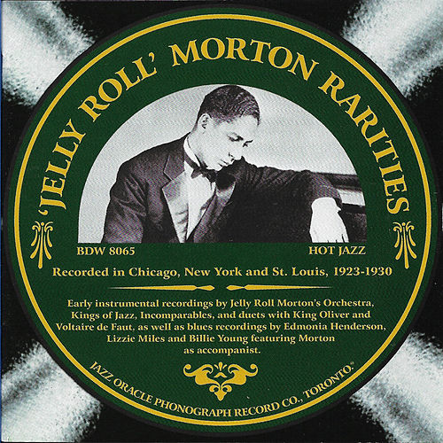Jelly Roll Morton Rarities by Jelly Roll Morton