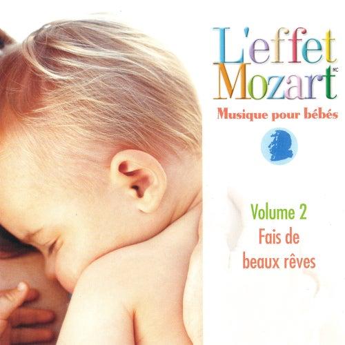 Musique Pour Bébés Vol. 2 –Fais De Beaux Rêves by Wolfgang Amadeus Mozart