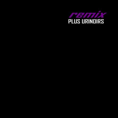 Plus urinoirs (remix) by Duo Holistique