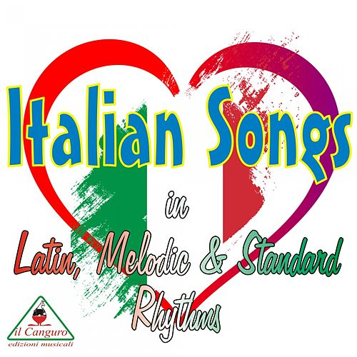 Italian Songs (In Latin, Melodic & Standard Rhythms) de Various Artists