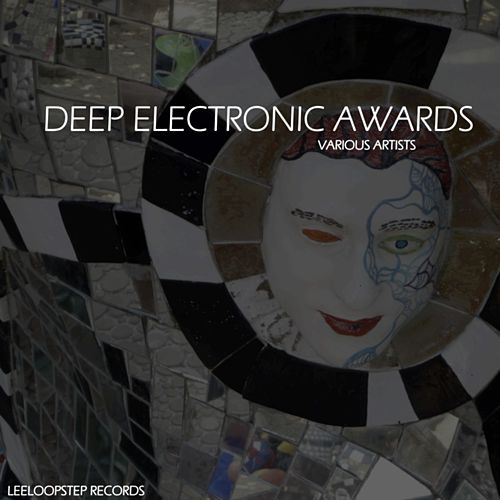 Deep Electronic Awards by Various Artists