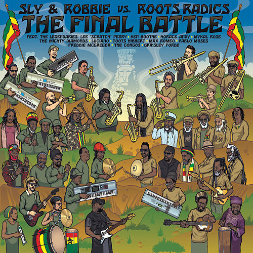 The Final Battle (Sly & Robbie vs. Roots Radics) by Sly & Robbie