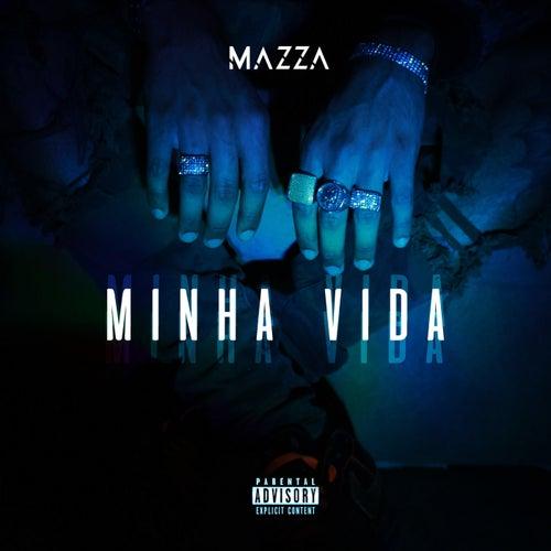 Minha Vida by Mazza