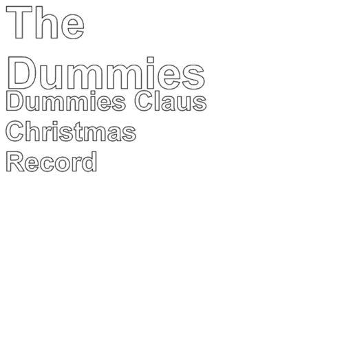 Dummies Claus Christmas Record de The Dummies