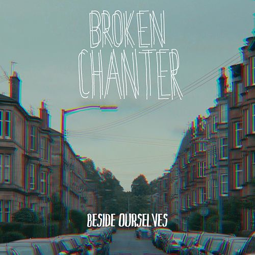 Beside Ourselves by Broken Chanter