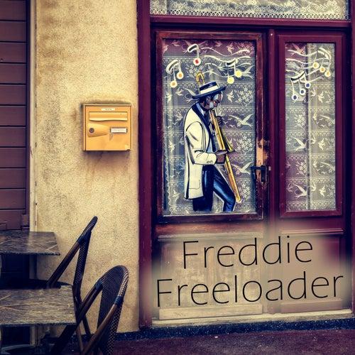 Freddie Freeloader by Melvin Carter Junior