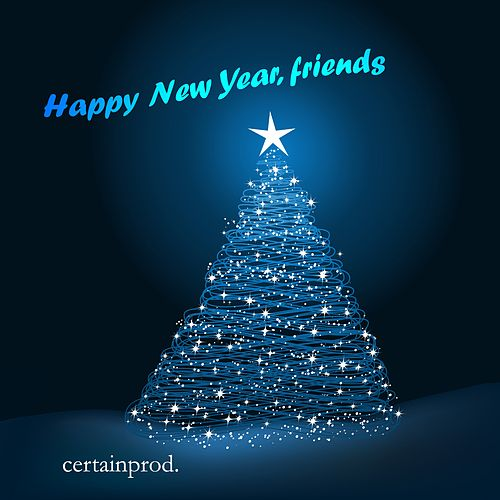Happy New Year, Friends by Certainprod.