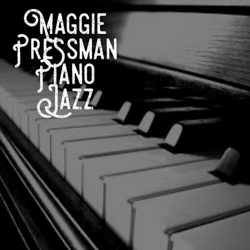 Piano Jazz by Maggie Pressman