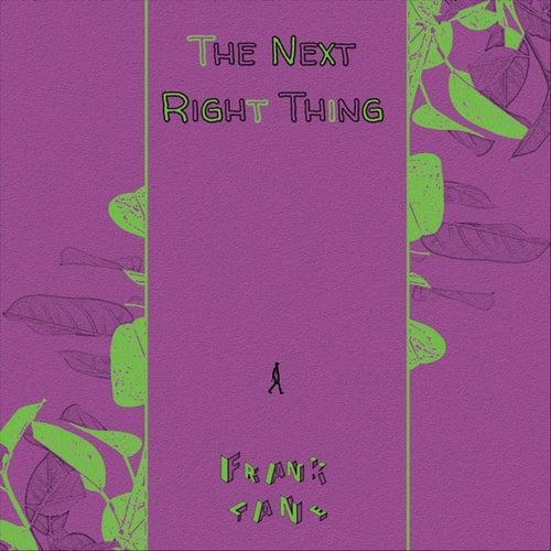 The Next Right Thing de Frank Lane