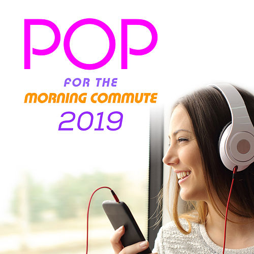 Pop for the Morning Commute 2019 by The Pop Posse