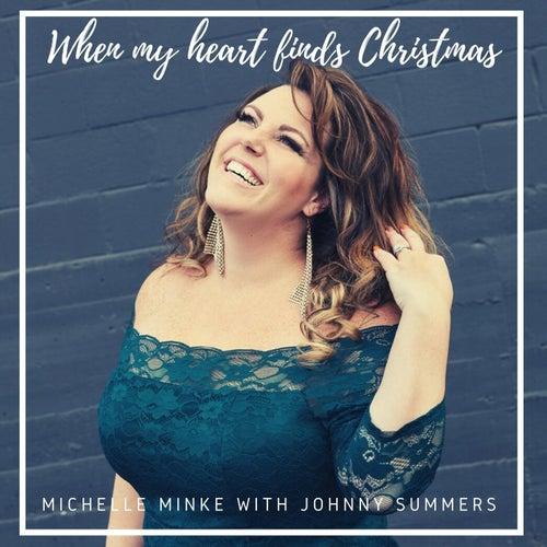 When My Heart Finds Christmas de Michelle Minke