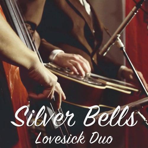 Silver Bells by Lovesick Duo
